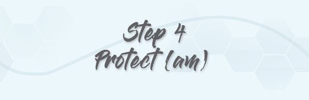 step 4 protect